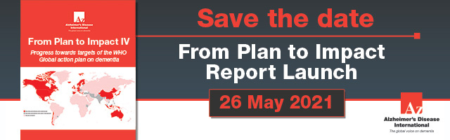 Webinar - From Plan to Impact: Progress towards targets of the WHO Global action plan on dementia. 26 May 2021
