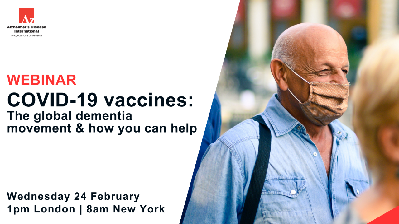 Webinar - COVID 19 vaccines: The global dementia movement and how you can help